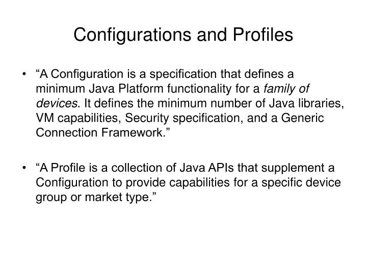 Configurations and Profiles