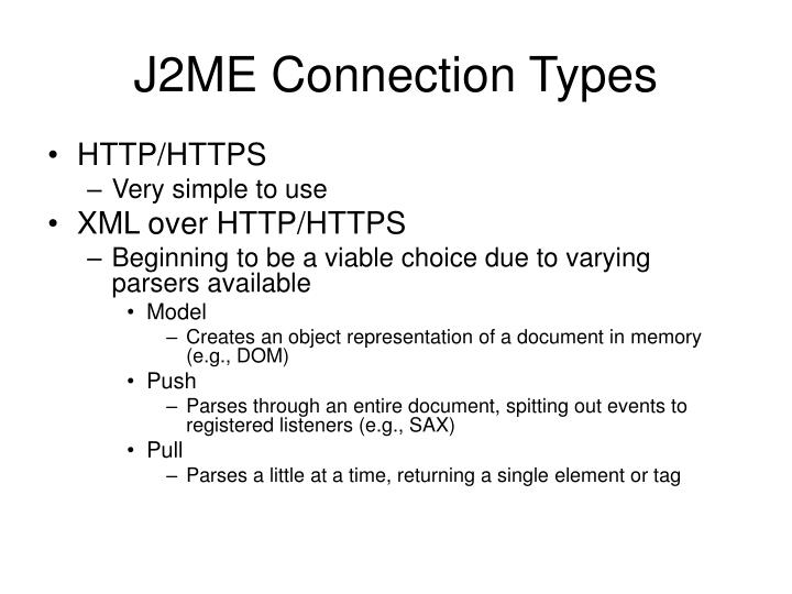 J2ME Connection Types