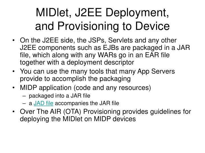 MIDlet, J2EE Deployment,