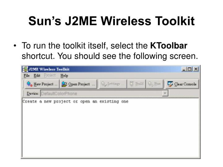 Sun's J2ME Wireless Toolkit