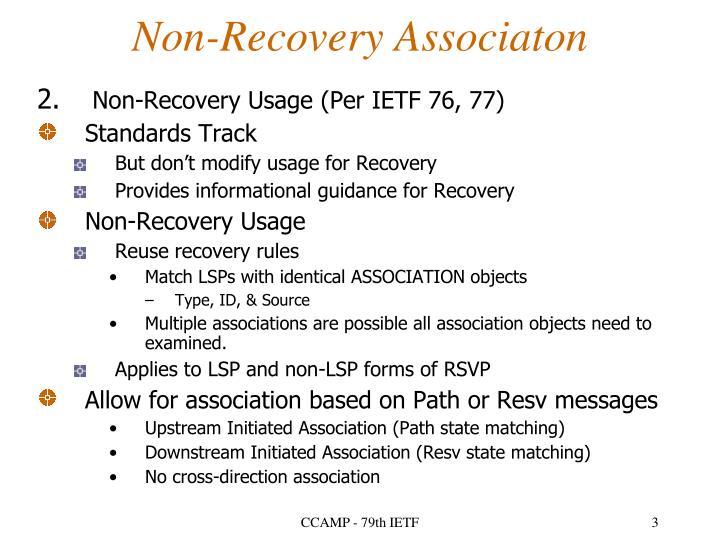 Non recovery associaton