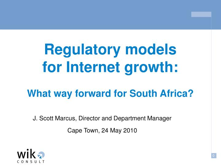 regulatory models for internet growth what way forward for south africa n.