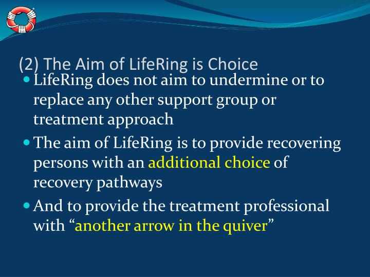 (2) The Aim of LifeRing is Choice