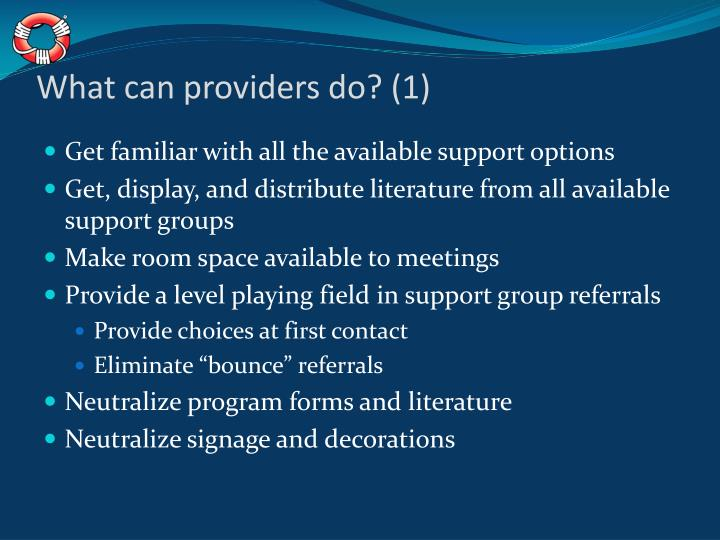 What can providers do? (1)