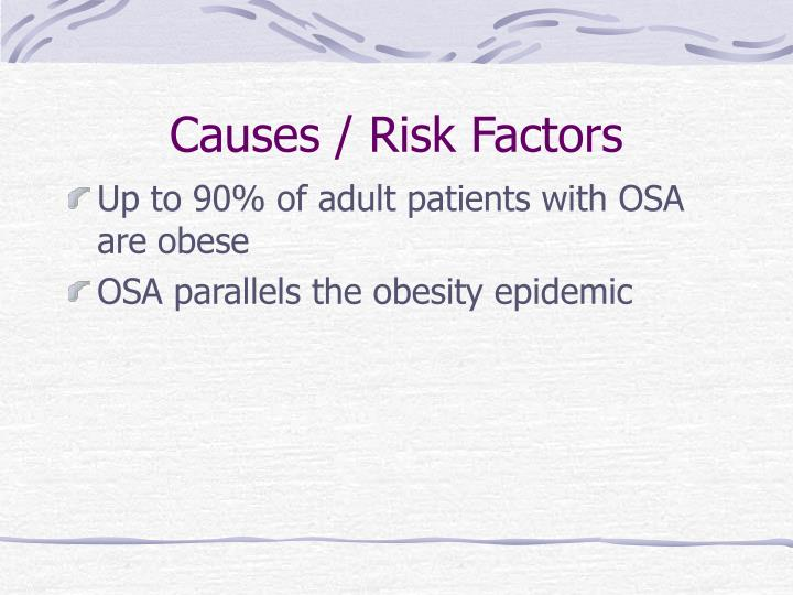 Causes / Risk Factors
