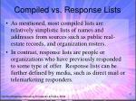 compiled vs response lists