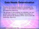 data needs determination