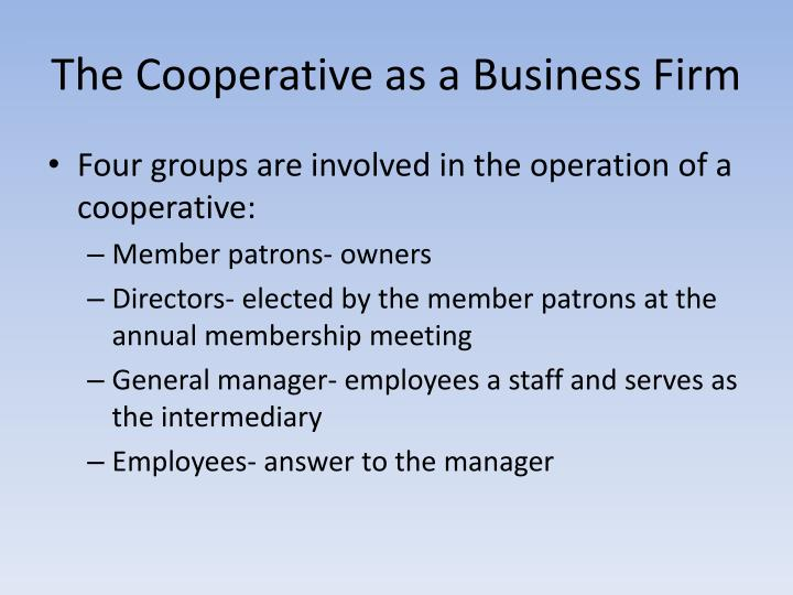 The Cooperative as a Business Firm