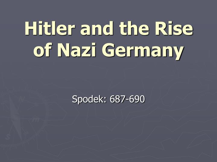 how successful were hitler and the Both hitler and esser were arrested, and hitler commented notoriously to the police commissioner energised by the success, hitler asked to be made chancellor.