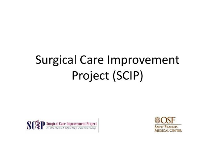 surgical care improvement