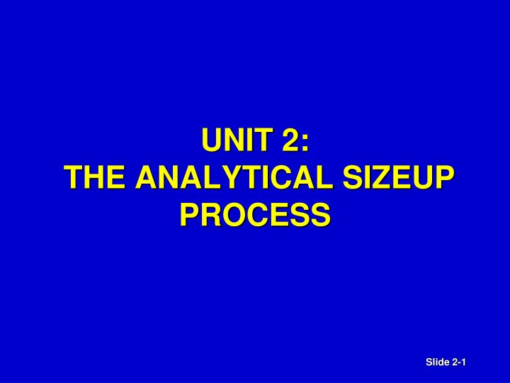 unit 2 the analytical sizeup process n.