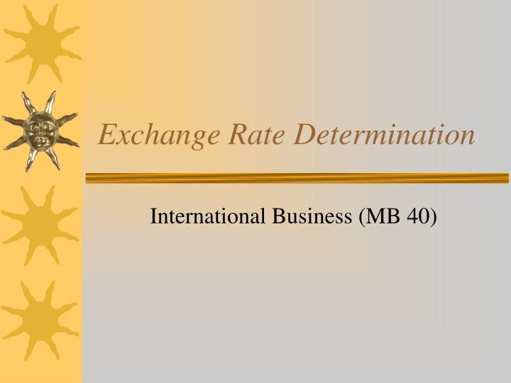 exchange rate determination n.