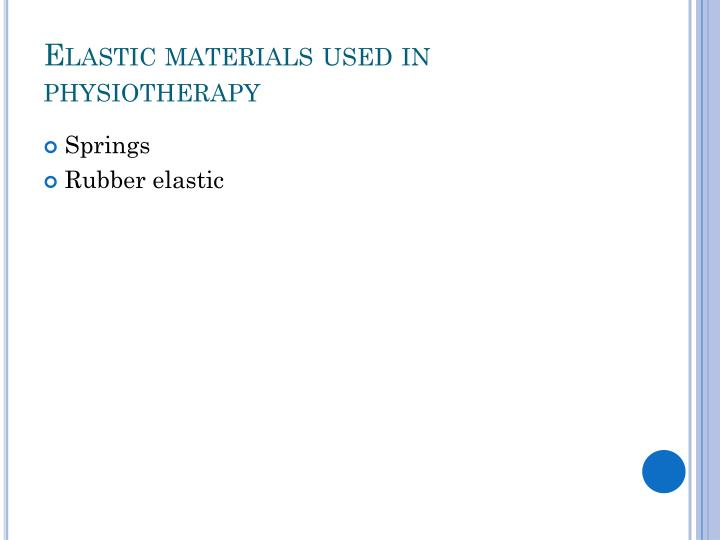 Elastic materials used in physiotherapy