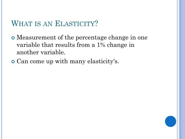 What is an elasticity