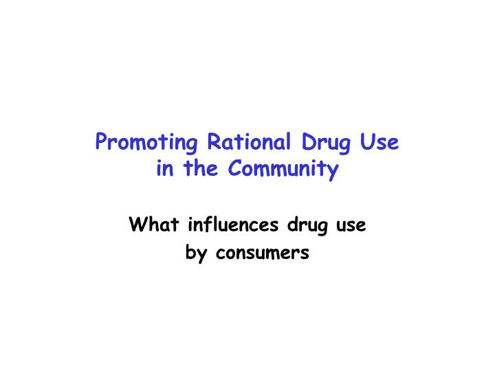 promoting rational drug use in the community n.