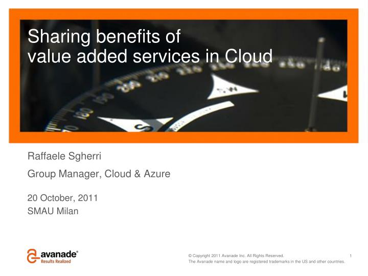 sharing benefits of value added services in cloud