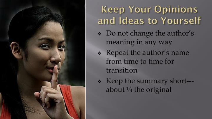 Keep Your Opinions