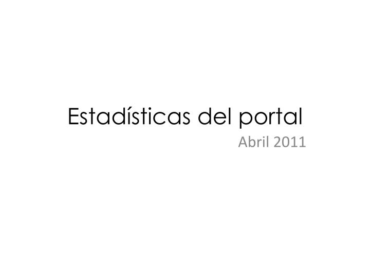 Estad sticas del portal