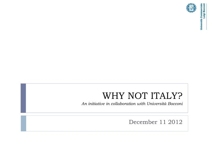why not italy an initiative in collaboration with universit bocconi n.