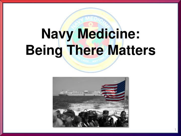 navy medicine being there matters n.