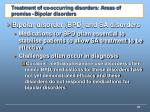 treatment of co occurring disorders areas of promise bipolar disorders