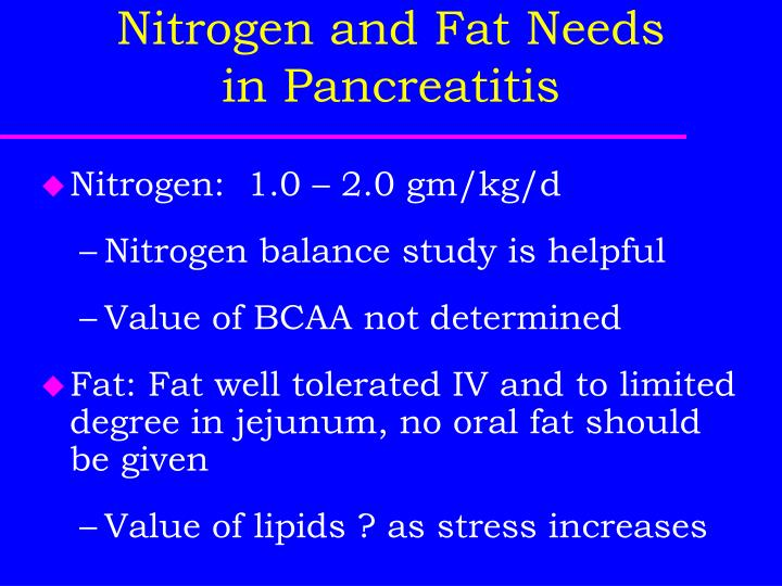 Nitrogen and Fat Needs