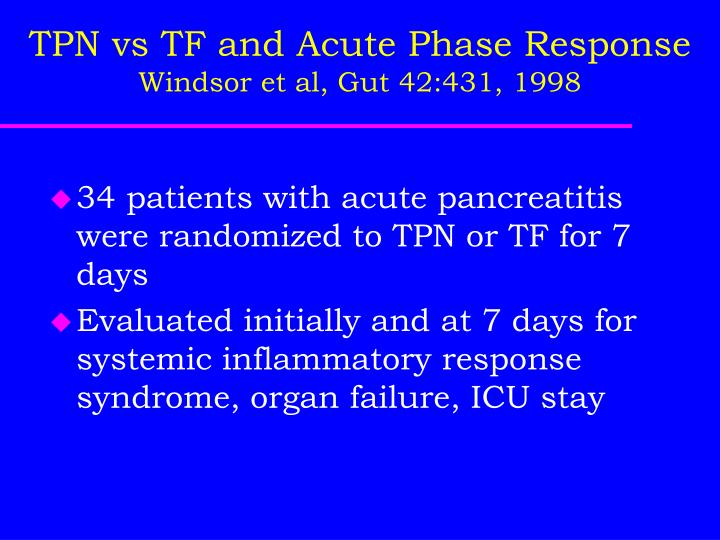 TPN vs TF and Acute Phase Response
