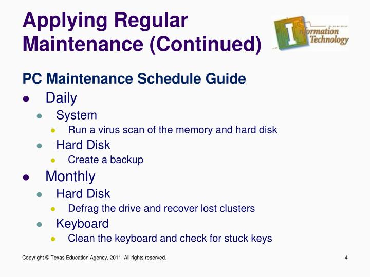 Applying Regular Maintenance (Continued)