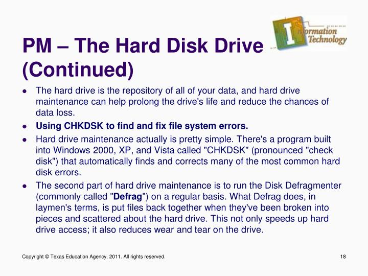 PM – The Hard Disk Drive (Continued)