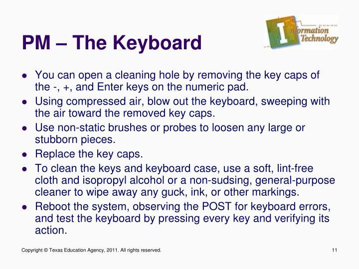 PM – The Keyboard