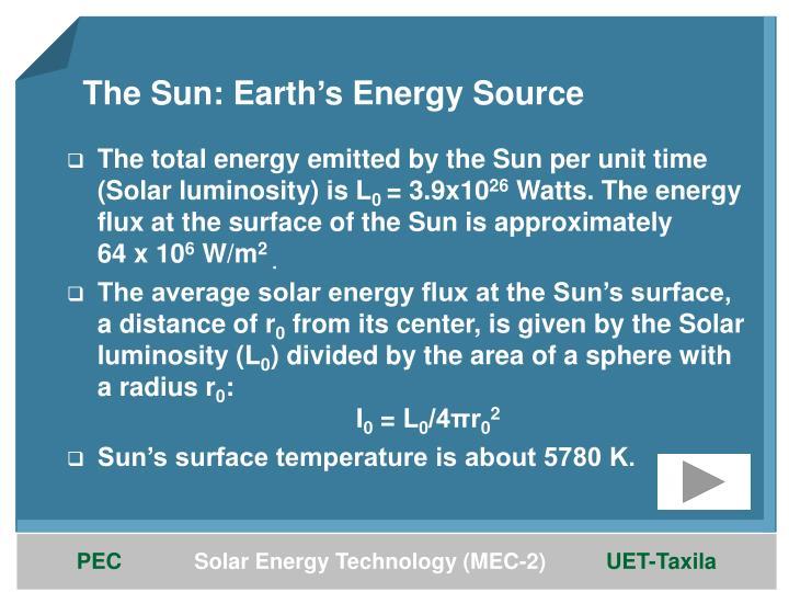 The Sun: Earth's Energy Source
