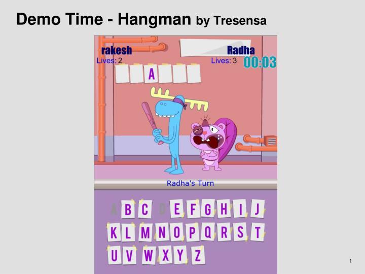 Demo Time - Hangman