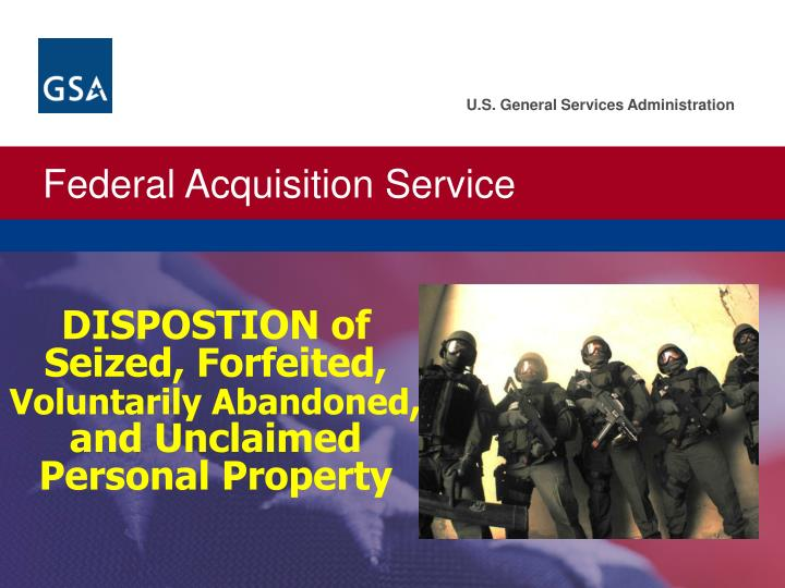 dispostion of seized forfeited voluntarily abandoned and unclaimed personal property n.