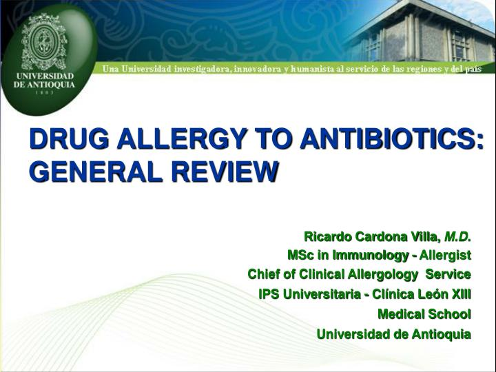PPT - DRUG ALLERGY TO ANTIBIOTICS: GENERAL REVIEW PowerPoint