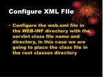 configure xml file