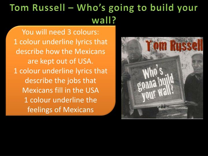Tom Russell – Who's going to build your wall?