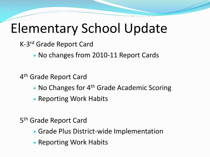 Elementary school update
