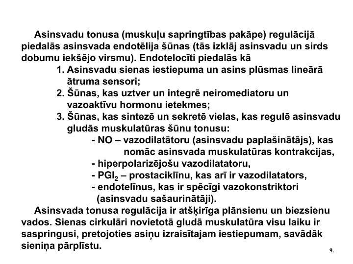 Asinsvadu tonusa (muskuļu sapringtības pakāpe) regulācijā