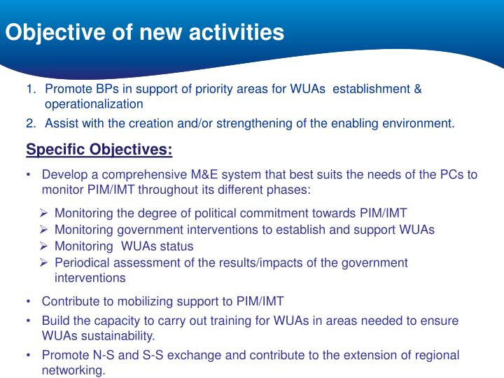 Objective of new activities