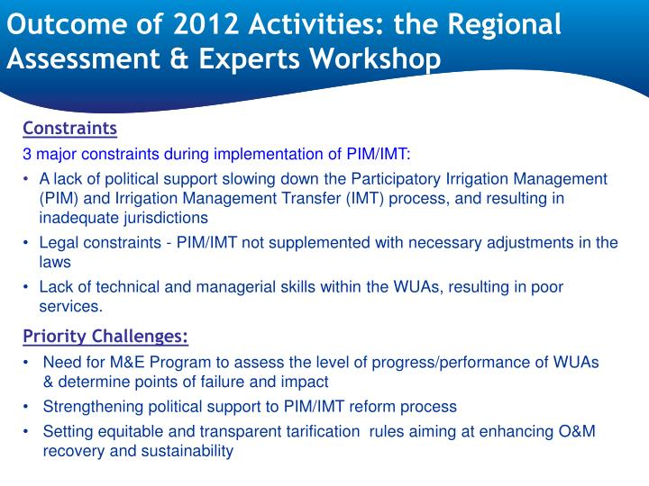 Outcome of 2012 activities the regional assessment experts workshop