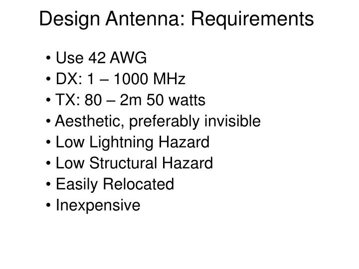 Design Antenna: Requirements