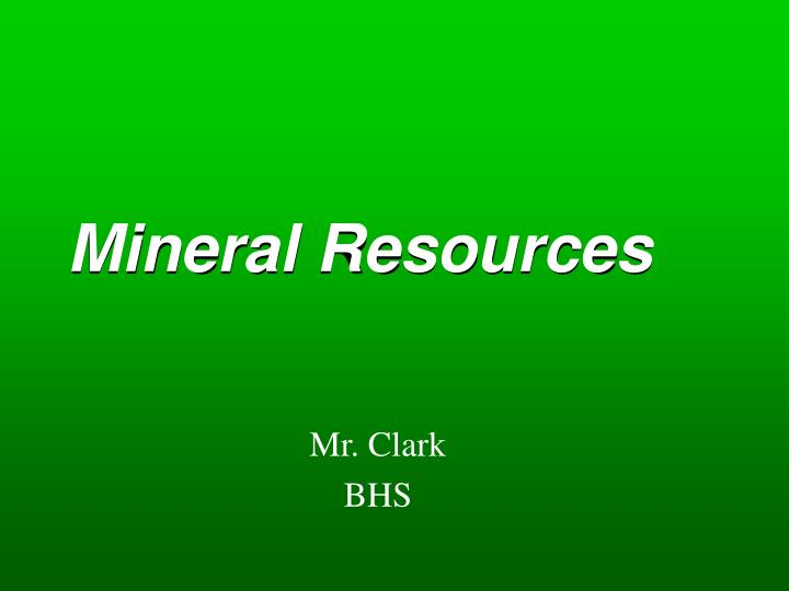 mineral resources n.