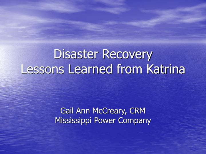disaster recovery lessons learned from katrina n.