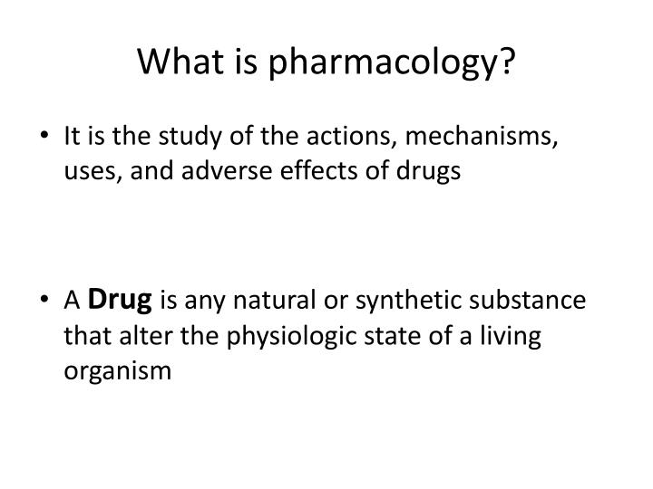 What is pharmacology