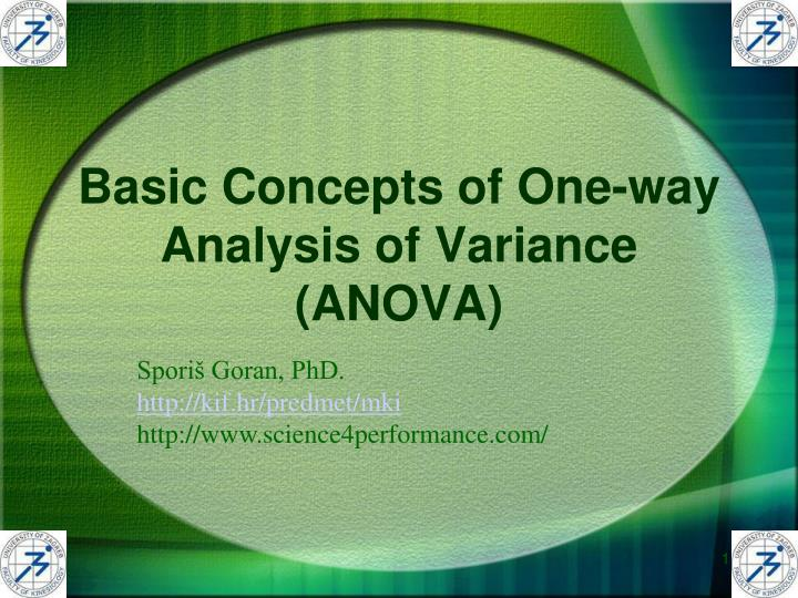 introduction to one way analysis of variance Oneway— one-way analysis of variance 3 example 1 we run an experiment varying the amount of fertilizer used in growing apple trees we test four.