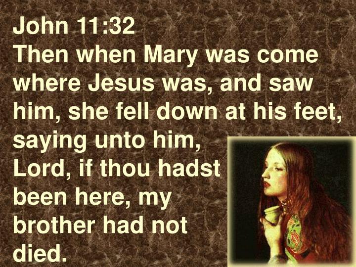 John 11:32