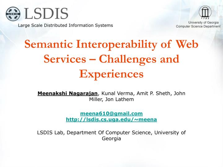 Semantic interoperability of web services challenges and experiences