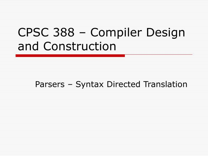 Cpsc 388 compiler design and construction