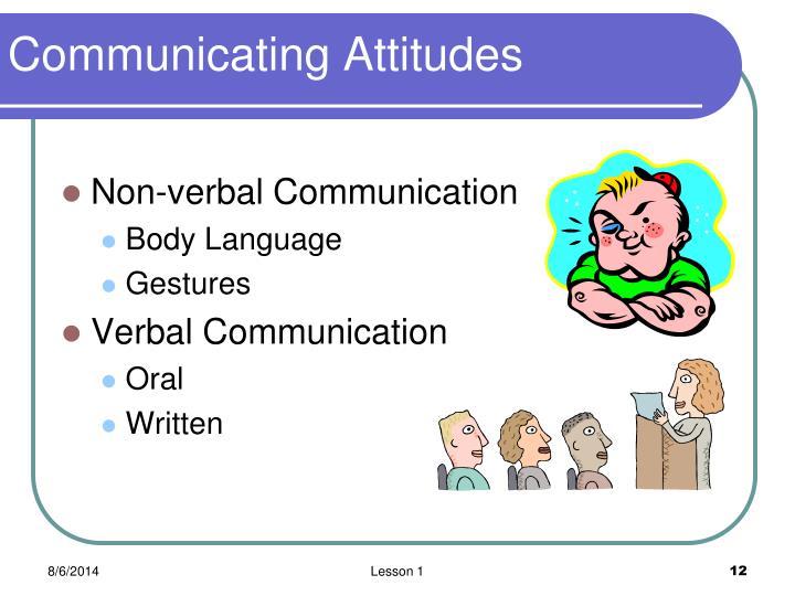 Communicating Attitudes