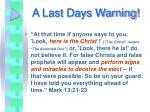 a last days warning